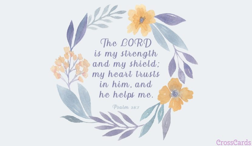 Psalm_28_7 The Lord is my strength