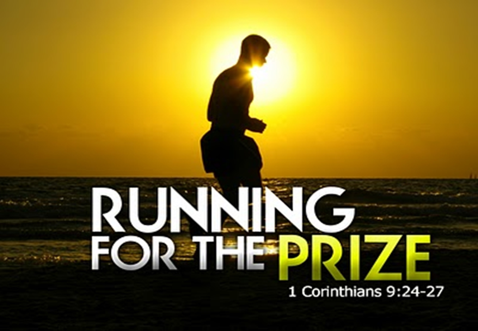 Running for the Prize - 1 Corinthians 9:24-27