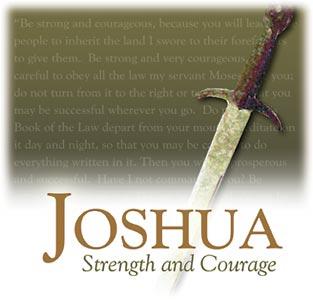 Joshua Strength and Courage